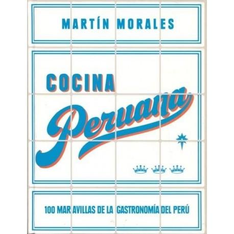 Cocina Peruana - Martín Morales Ed. SBS