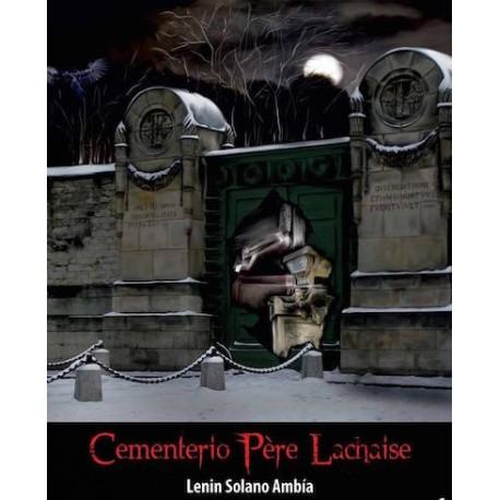 Cementerio Père Lachaise - Lenin Solano Ambía Ed. Ornitorrinco / Pérou