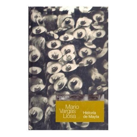 Historia de Mayta - Mario Vargas Llosa Ed. Alfaguara / Pérou