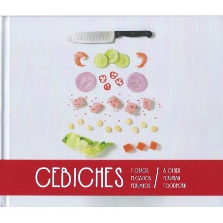 Cebiches y otros pescados peruanos - Livre de Recettes de Ceviche en espagnol / anglais Ed. Estruendo Mudo / Cuisine du Pérou