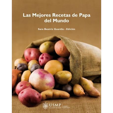 Las Mejores Recetas de Papa del Mundo - Sara Beatriz Guardia Ed. USMP