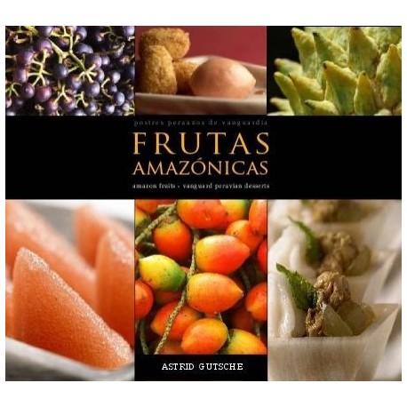 Frutas Amazónicas - Astrid Gutsche Ed. Wust