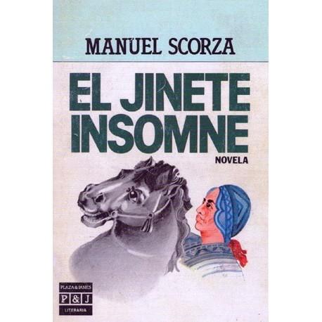El Jinete Insomne - Manuel Scorza Ed.Plaza & Janes