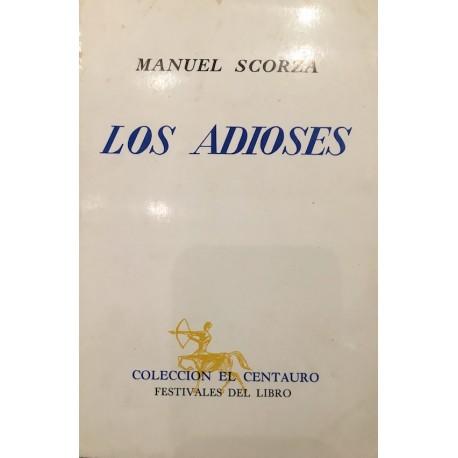 Los Adioses - Manuel Scorza Ed. Torres Aguirre