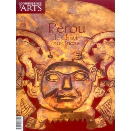 Pérou de Chavin aux Incas Ed. Connaissance des Arts
