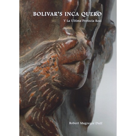Bolivar's Inca Queros - Robert Magregor Duff