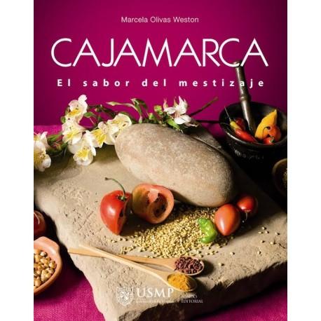 Cajamarca El Sabor del Mestizaje - Rosario Olivas Weston Ed. USMP