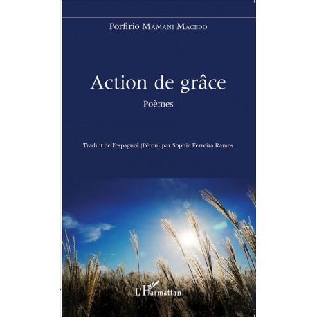 Action de Grâce - Porfirio Mamani Macedo Ed. L'Harmattan