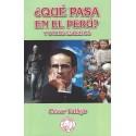 ¿ Qué Pasa en el Perú ? - César Vallejo Ed. Llama Roja