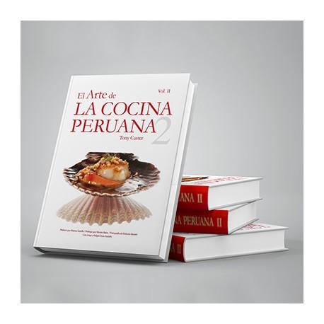 Livre de recettes de Cuisine péruvienne El Arte de la Cocina Peruana Tomo II - Tony Custer Ed. QW S.A.C / Pérou