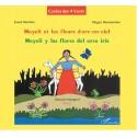 Mayeli et le Fleurs d'Arc en Ciel / Magaly y las Flores del Arco Iris - Maguy Bussonnière Ed. L'Harmattan