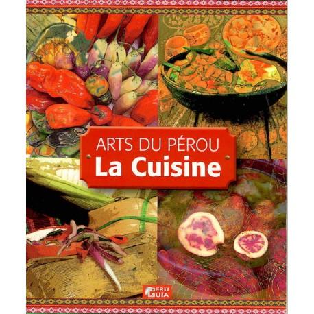 Livre de cuisine p ruvienne en france for Art de la cuisine