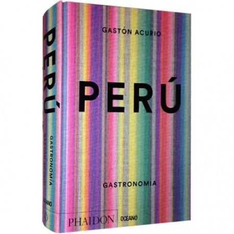 Perú The Cook Book - Gastón Acurio Ed. Phaidon / Pérou