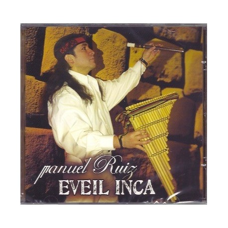 CD Eveil Inca - Manuel Ruiz / Pérou