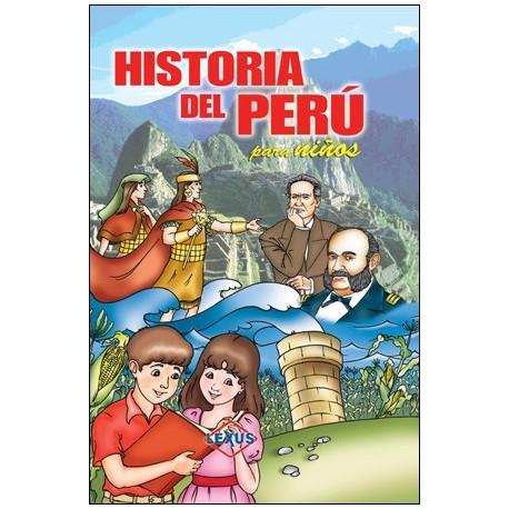 Historia del Perú Para Niños Ed. Lexus