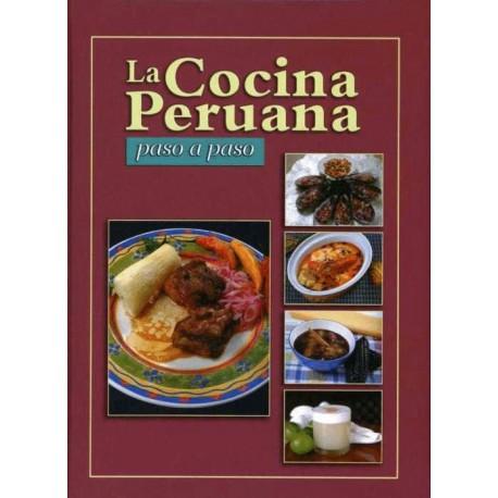 La Cocina Peruana Paso a Paso Ed. Lexus