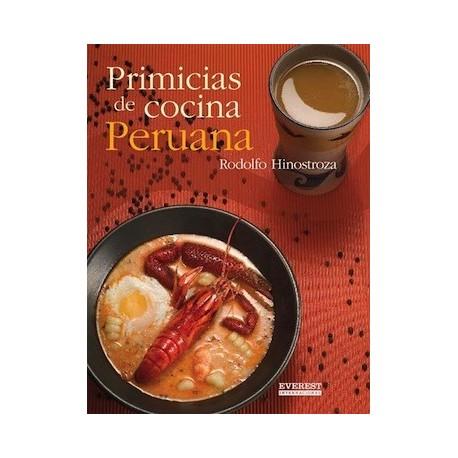 Livre de recettes de Cuisine péruvienne Primicias de Cocina Peruana - Rodolfo Hinostroza Ed. Everest / Pérou