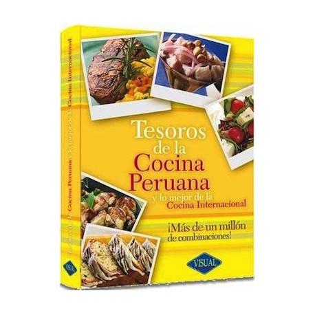 Tesoros de la Cocina Peruana y lo mejor de la Cocina Internacional -  Ed. Visual / Pérou